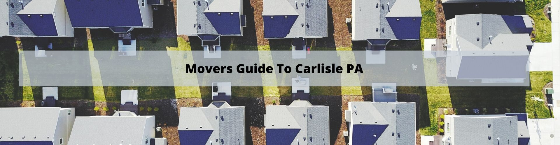 Mover's Guide to Carlisle PA